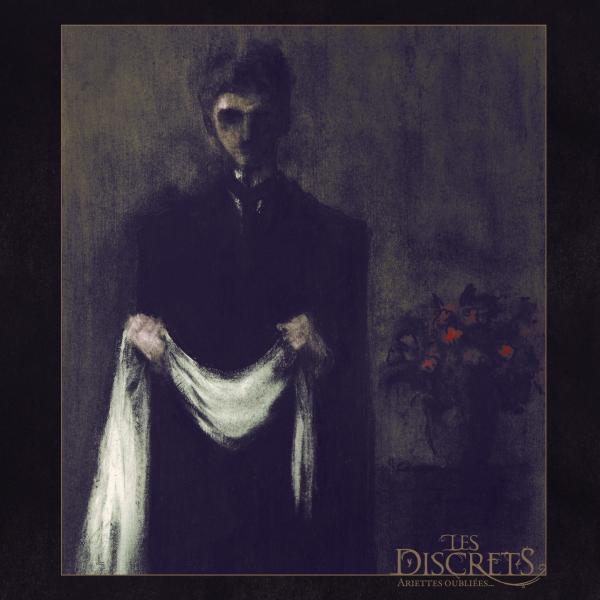 Les Discrets - Ariettes Oubliées