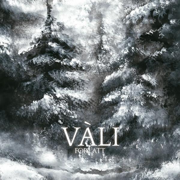 Vàli - Forlatt